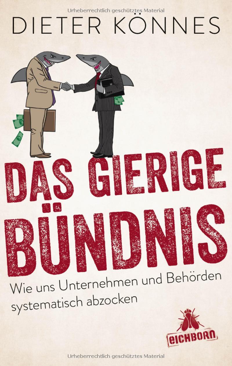 Buch von Dieter Könnes: Das gierige Bündnis